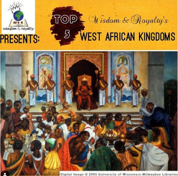 Our Top 5 West African Kingdoms